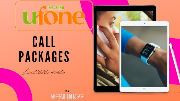 Ufone Call Packages 2020