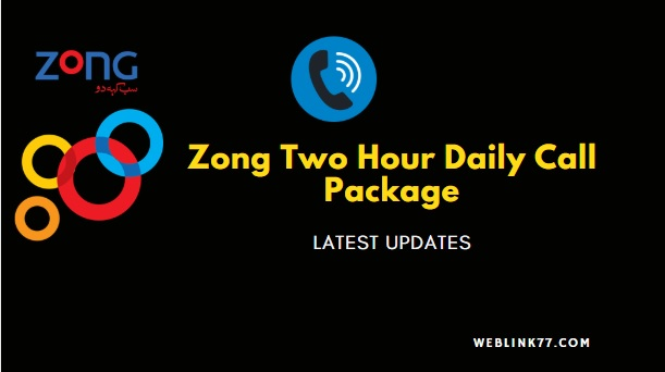 Zong 2Hour call Package