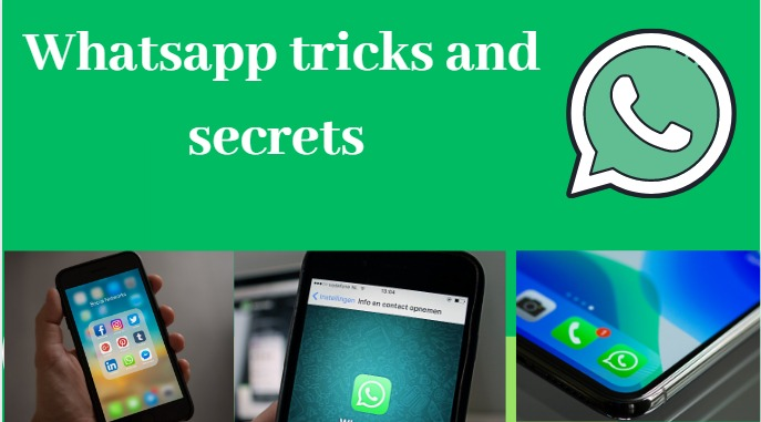 Whatsapp Tricks and Secrets 2020