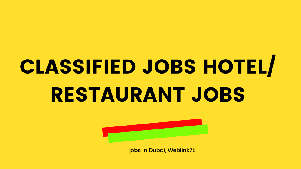 Hotel Jobs in Dubai, Waiter, runner, rider, room attendants
