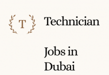 Technician Job in Dubai 2021