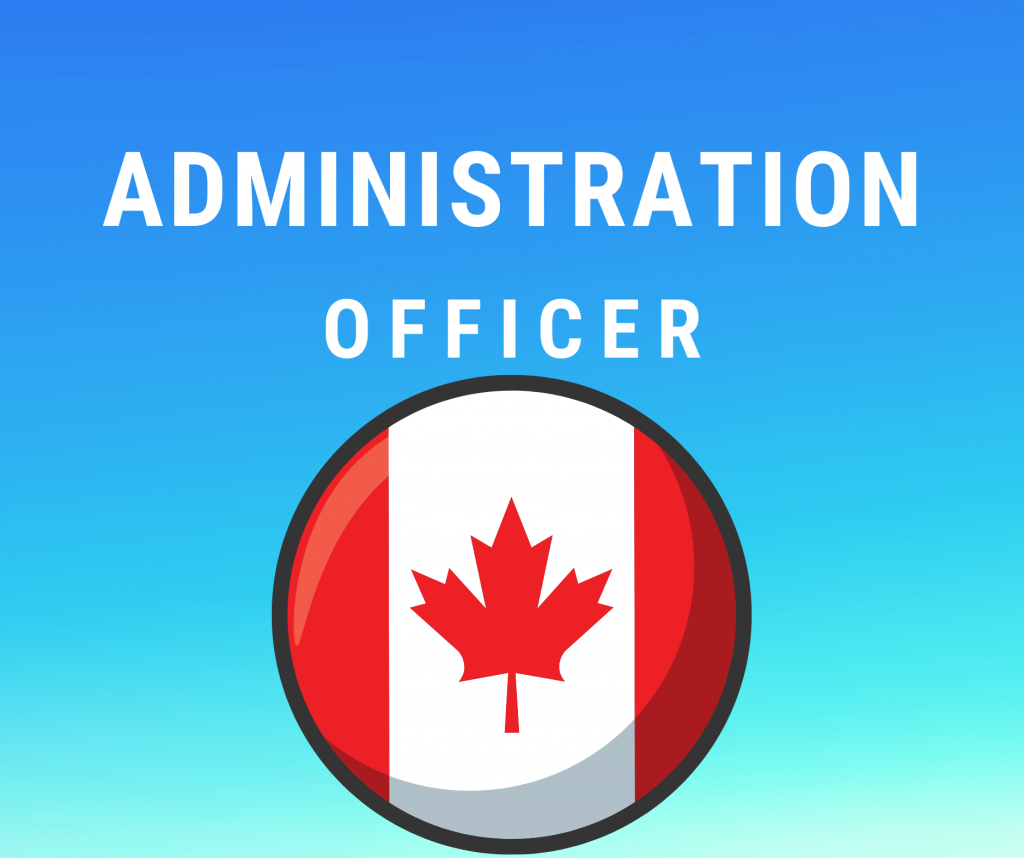 Administration Officer Job in Canada